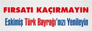 türk bayrağı kampanyası